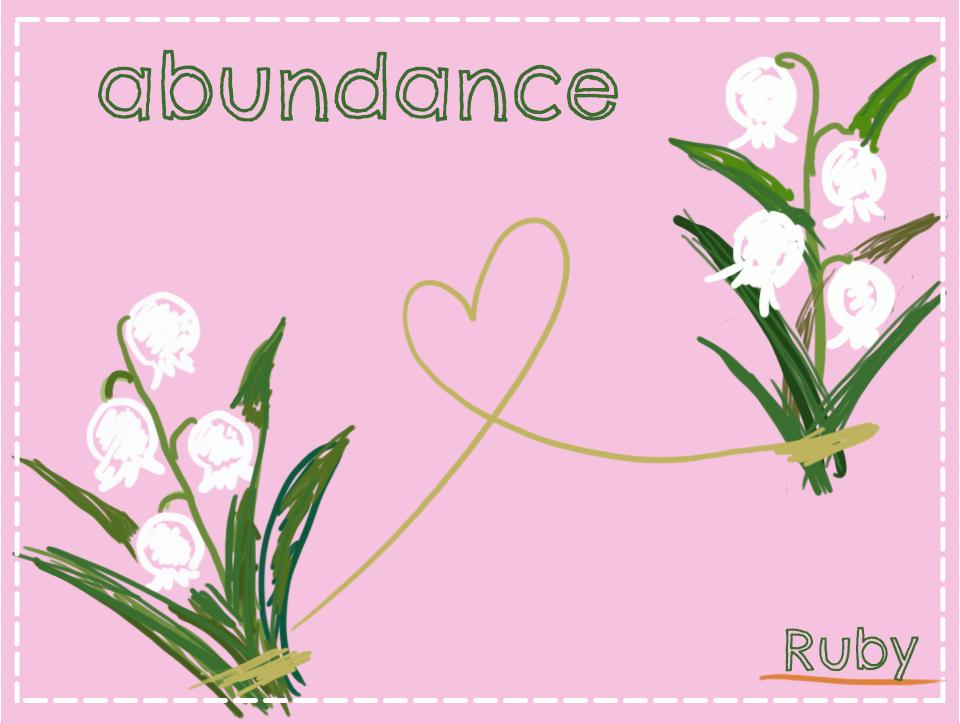 【abundance】幸せの再来