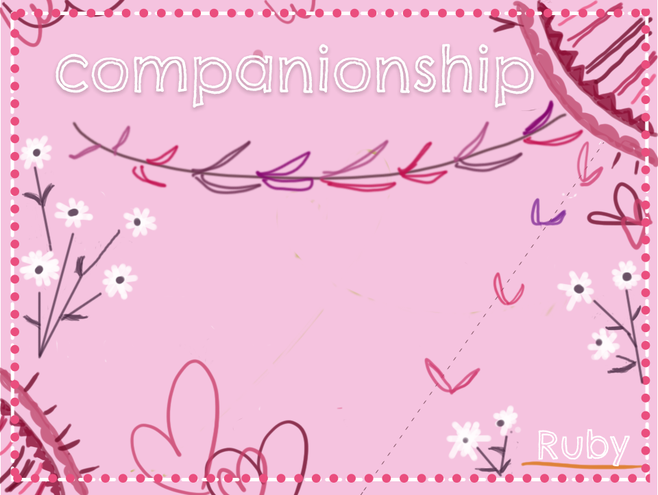 【companionship】交際・交友・親交・交わり